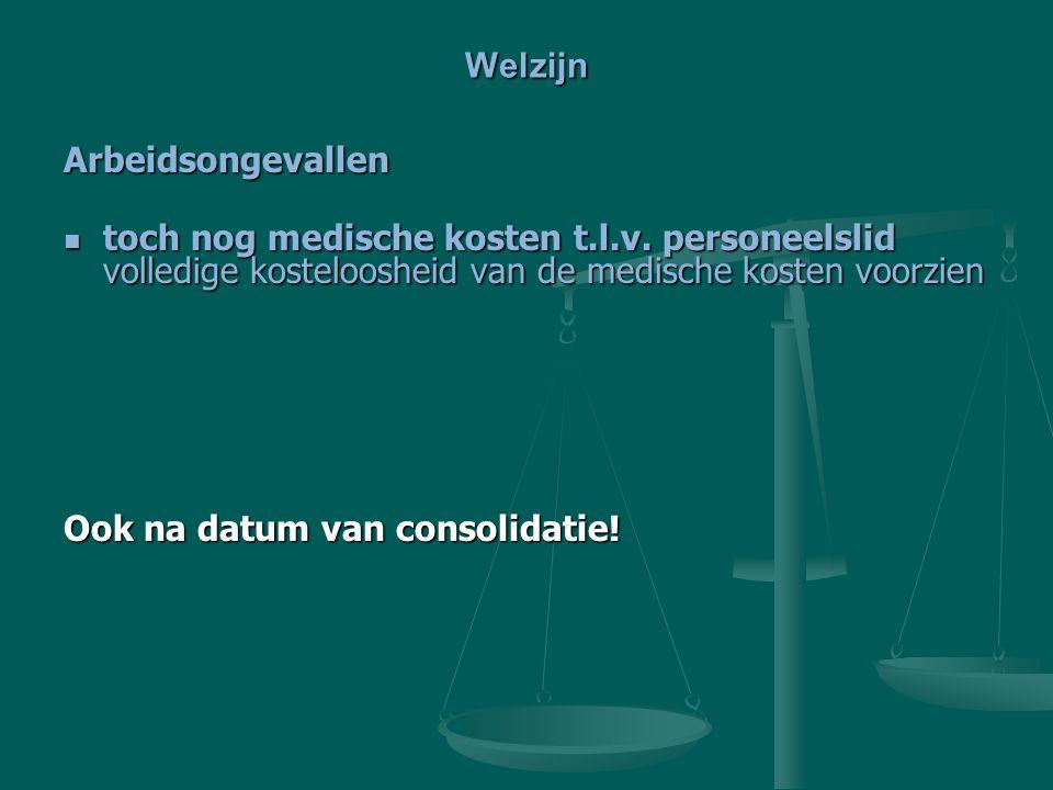 Welzijn Arbeidsongevallen toch nog medische kosten t.l.v.