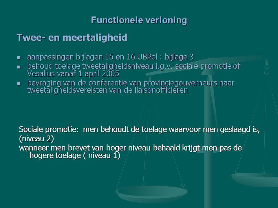 Twee- en meertaligheid aanpassingen bijlagen 15 en 16 UBPol : bijlage 3 aanpassingen bijlagen 15 en 16 UBPol : bijlage 3 behoud toelage tweetaligheids
