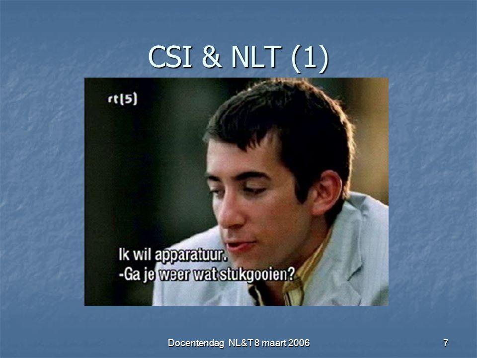 Docentendag NL&T 8 maart 20067 CSI & NLT (1)