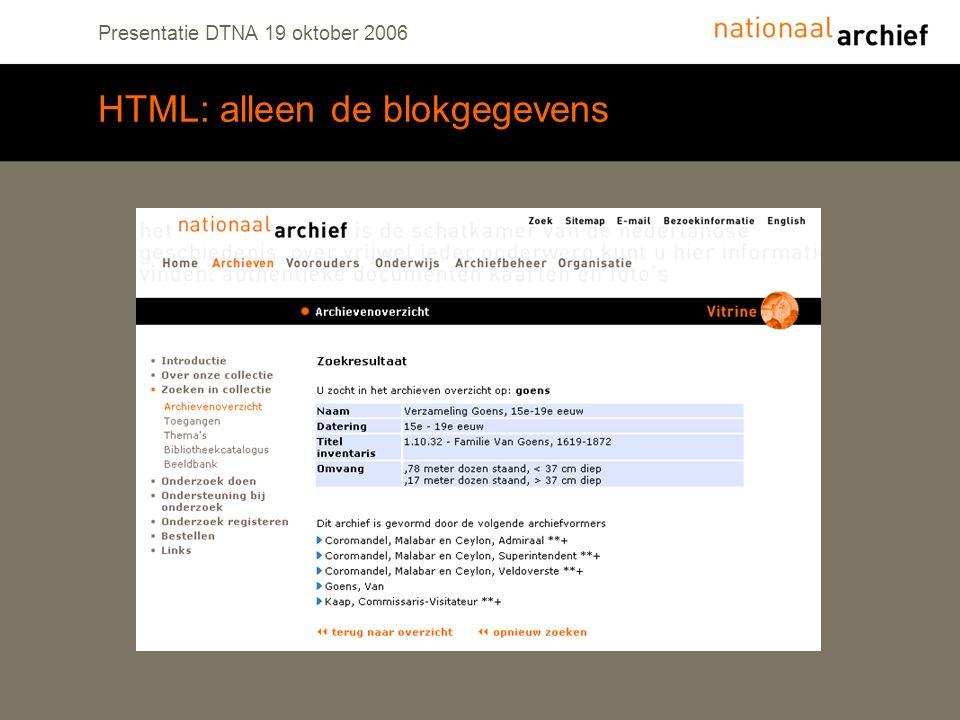 Presentatie DTNA 19 oktober 2006 HTML: alleen de blokgegevens