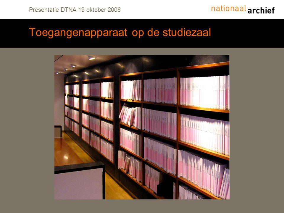Presentatie DTNA 19 oktober 2006 Toegangenapparaat op de studiezaal