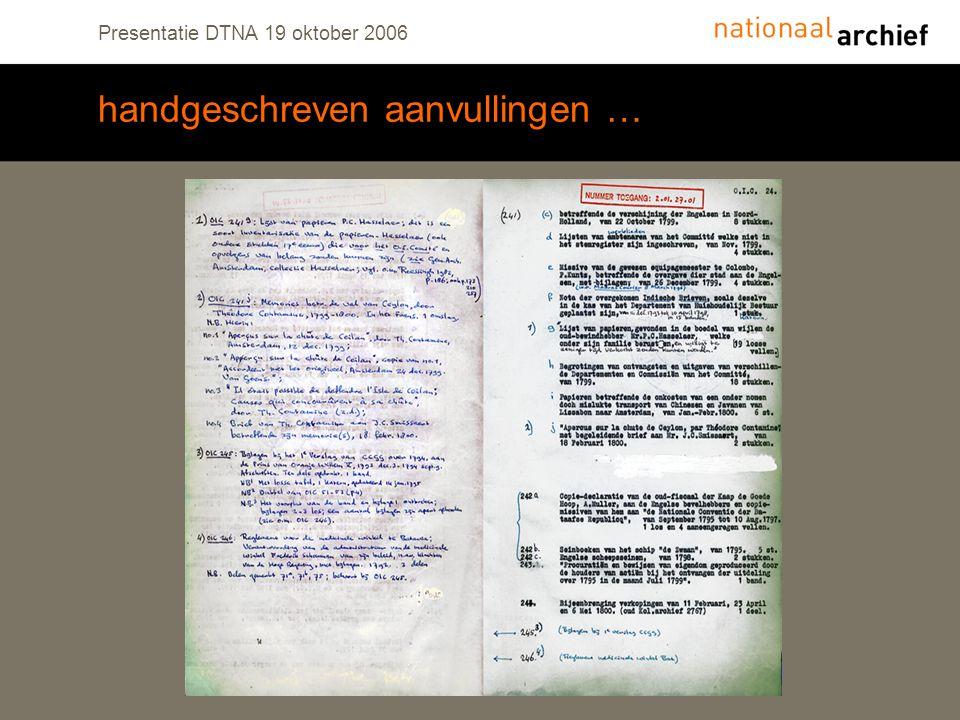 Presentatie DTNA 19 oktober 2006 handgeschreven aanvullingen …