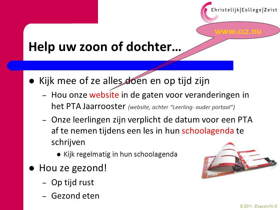 © 2011; Exacom/NvS Kijk mee of ze alles doen en op tijd zijn – Hou onze website in de gaten voor veranderingen in het PTA Jaarrooster (website, achter
