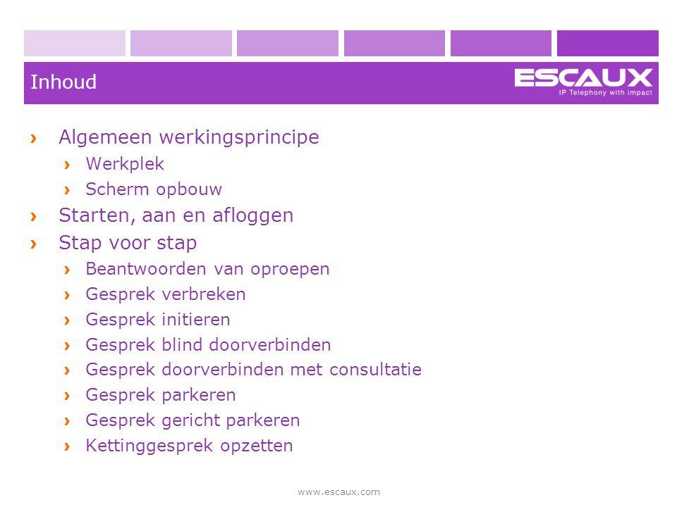 www.escaux.com Algemeen werkingsprincipe