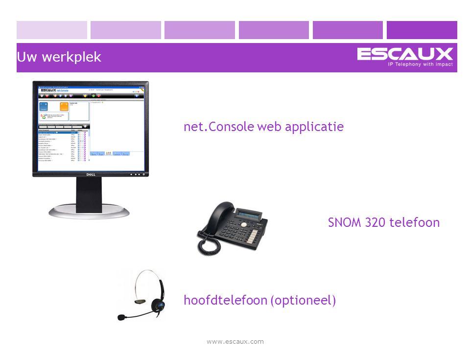 www.escaux.com Scherm opbouw › Het scherm van de net.Console is opgedeeld in een linker helft en een rechter helft › De linker helft bevat de controle toetsen, de status zone en de contact lijst › De rechter zijde bestaat uit verschillende tab bladen.