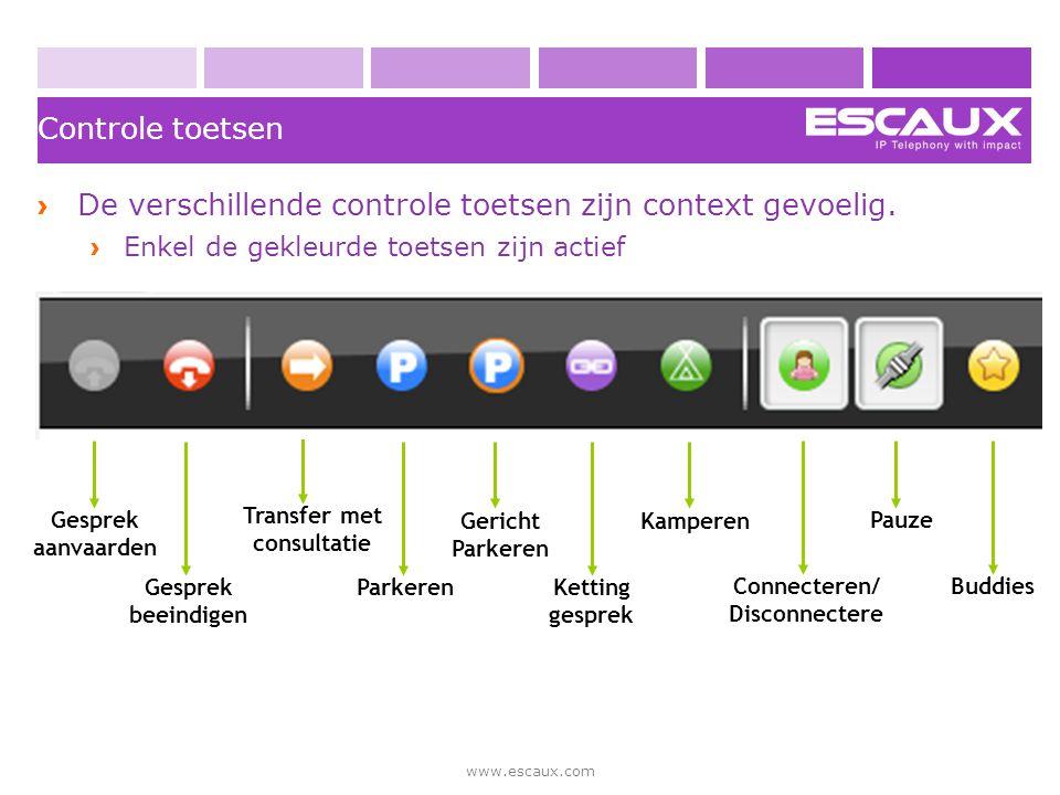 www.escaux.com › De verschillende controle toetsen zijn context gevoelig. › Enkel de gekleurde toetsen zijn actief Controle toetsen Ketting gesprek Ge