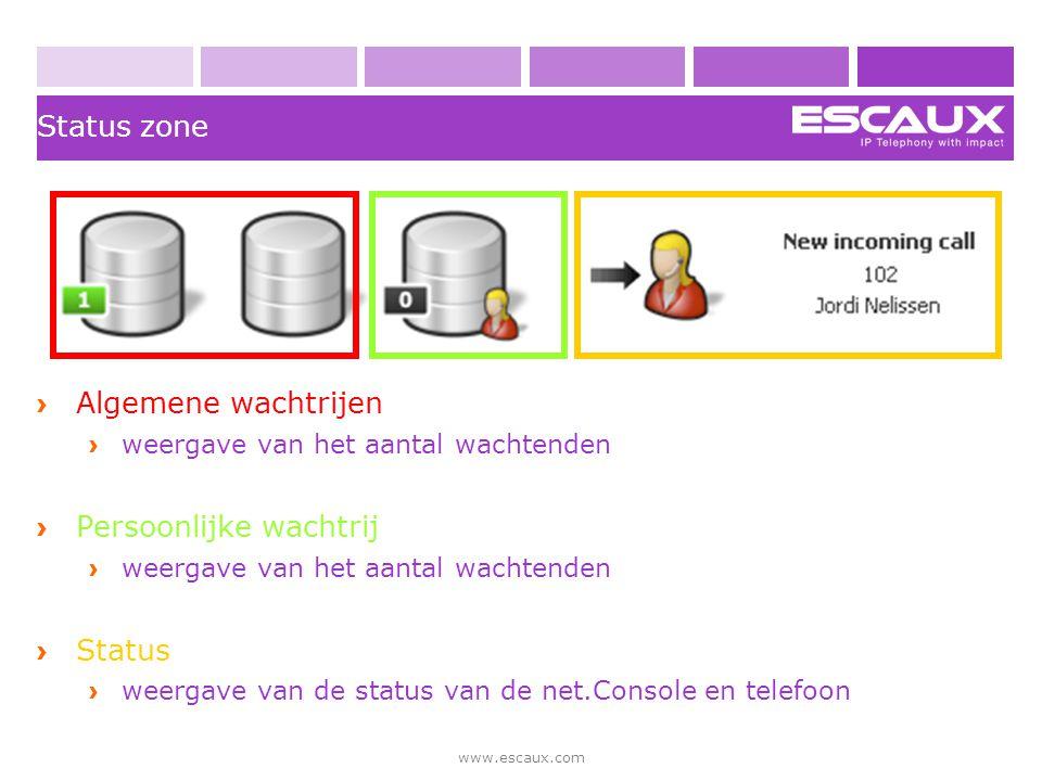www.escaux.com Status zone › Algemene wachtrijen › weergave van het aantal wachtenden › Persoonlijke wachtrij › weergave van het aantal wachtenden › S