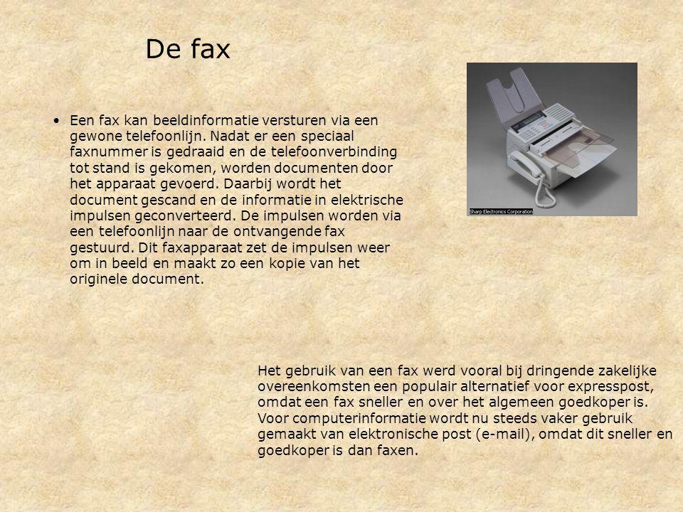 De fax Een fax kan beeldinformatie versturen via een gewone telefoonlijn.