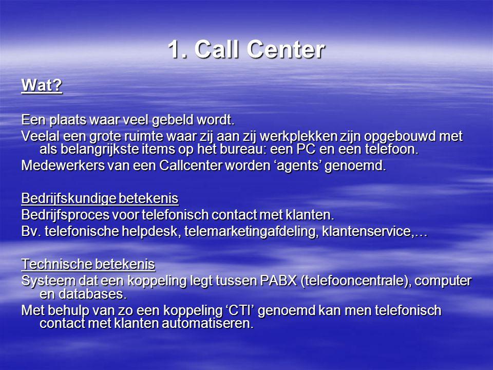 correspondentieadres De ken-je-beller gegevens van de klant (van het toestel vanwaar hij belt) Om 14.51 u is de klant doorverbonden met agent (ID 2950) De klant is niet verder doorverbonden IVR begin- en eindpunt Naam klant en klantennummer 3.