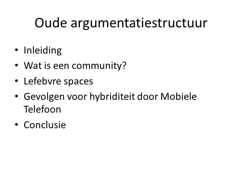 Oude argumentatiestructuur Inleiding Wat is een community.