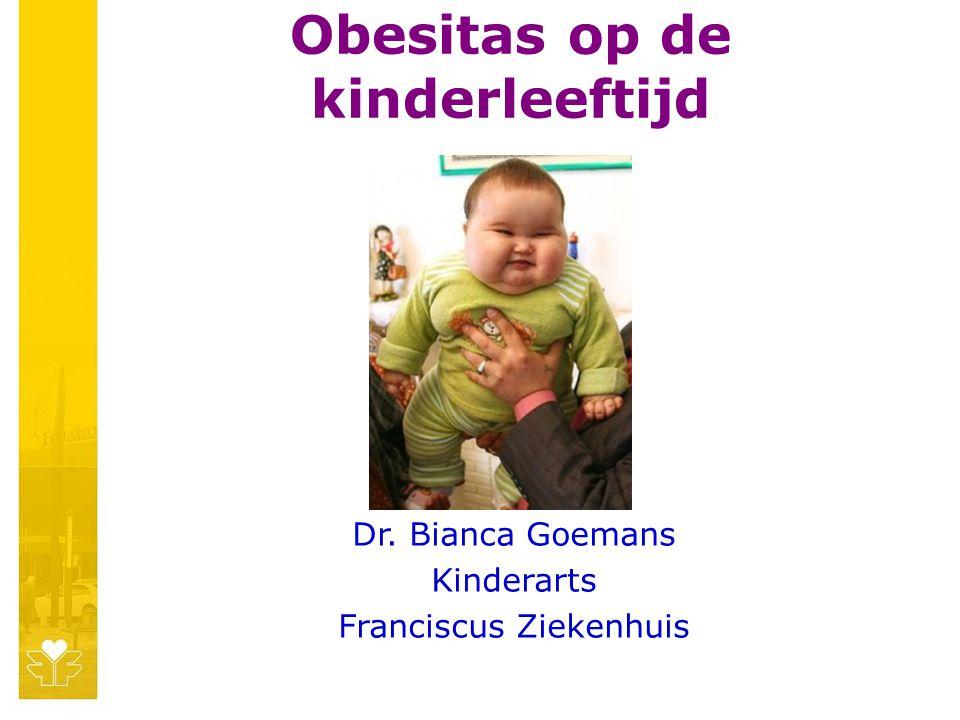Toekomst 25% van de 6 jarige kinderen met obesitas wordt een volwassene met obesitas 75% van de 12 jarige kinderen met obesitas wordt een volwassene met obesitas
