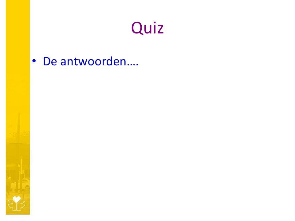 Quiz De antwoorden….