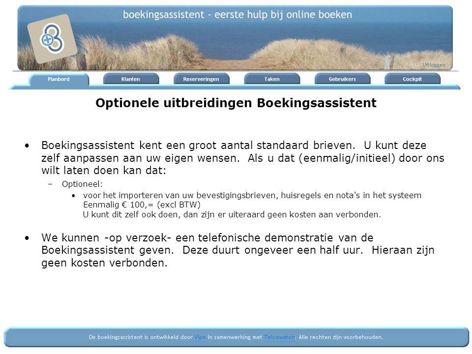 Optionele uitbreidingen Boekingsassistent Boekingsassistent kent een groot aantal standaard brieven.