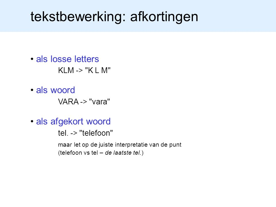 tekstbewerking: leestekens punten, komma s, puntkomma, etc -> prosodie
