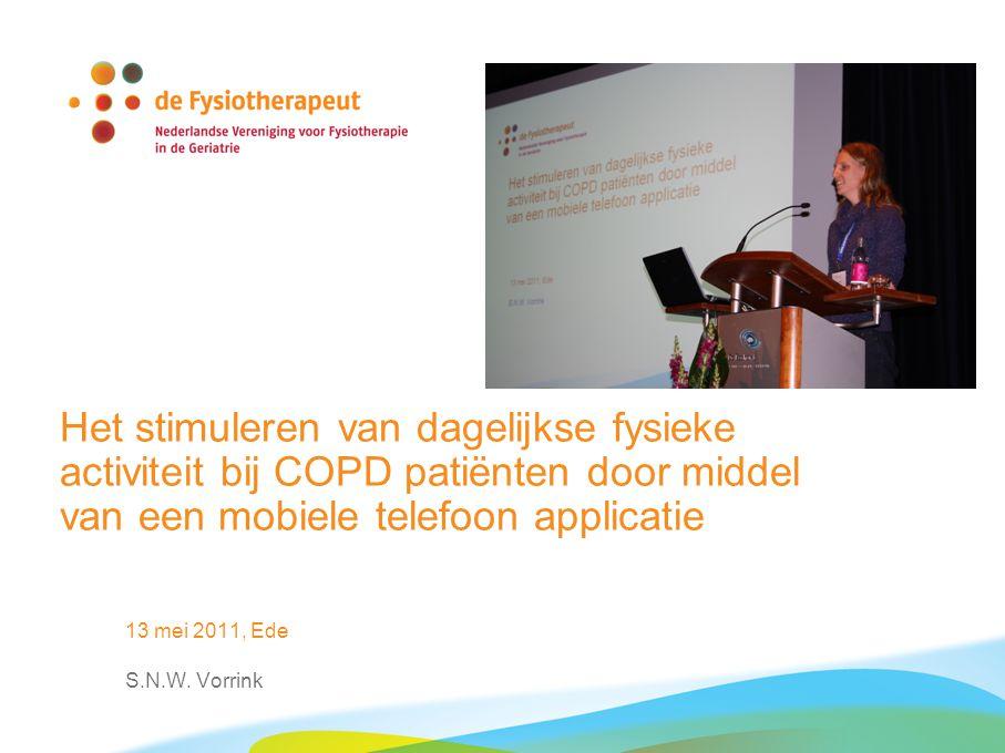 13 mei 2011 telefoonapplicatie voor COPD 12 Revalidatieprogramma's Longrevalidatie heeft een positief effect op: Inspanningsvermogen, symptomen zoals kortademigheid en vermoeidheid kwaliteit van leven.