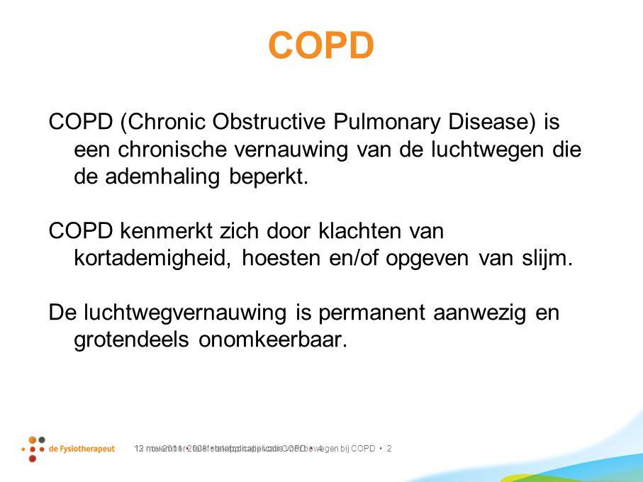 13 mei 2011 telefoonapplicatie voor COPD 4 COPD COPD (Chronic Obstructive Pulmonary Disease) is een chronische vernauwing van de luchtwegen die de ade