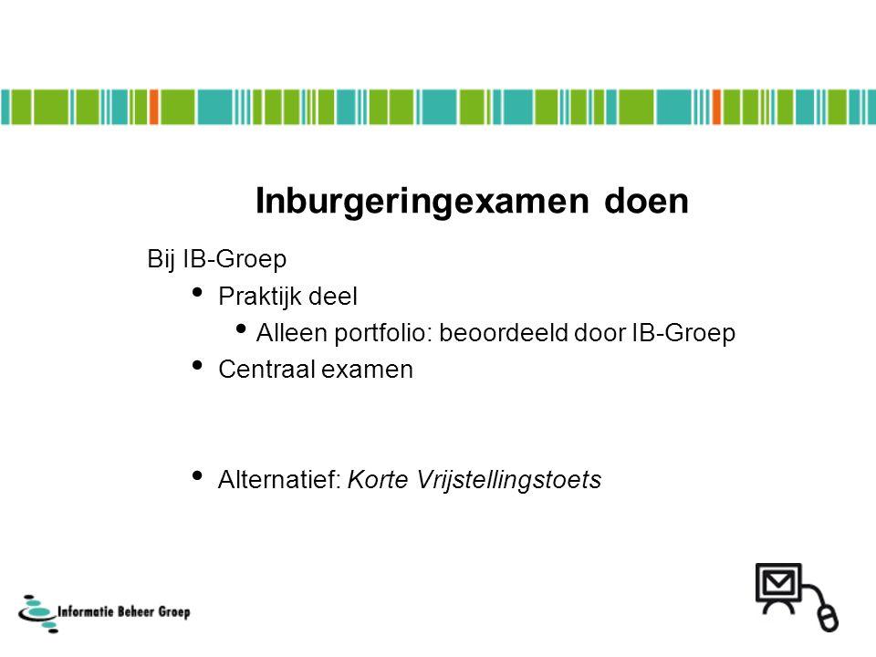 Nu: Amsterdam Arnhem (wordt Nijmegen) Eindhoven Rotterdam Utrecht Zwolle Examenlocaties IB-Groep Straks ook in: Almere Den Haag Enschede Groningen