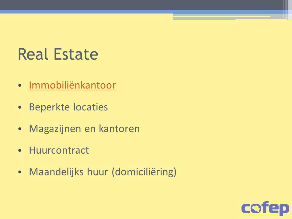 Real Estate Immobiliënkantoor Beperkte locaties Magazijnen en kantoren Huurcontract Maandelijks huur (domiciliëring)