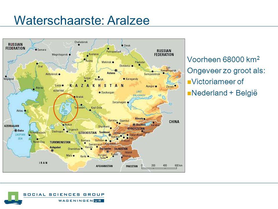 Waterschaarste: Aralzee Voorheen 68000 km 2 Ongeveer zo groot als: Victoriameer of Nederland + België