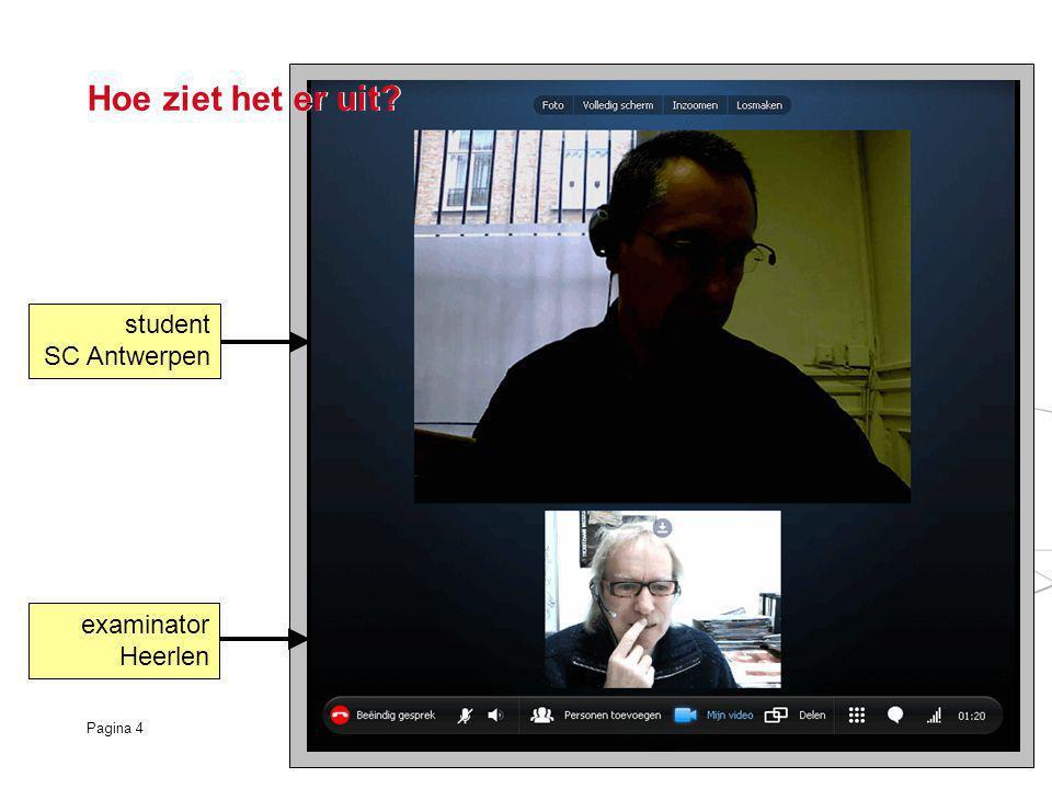 Pagina 4 student SC Antwerpen examinator Heerlen Hoe ziet het er uit