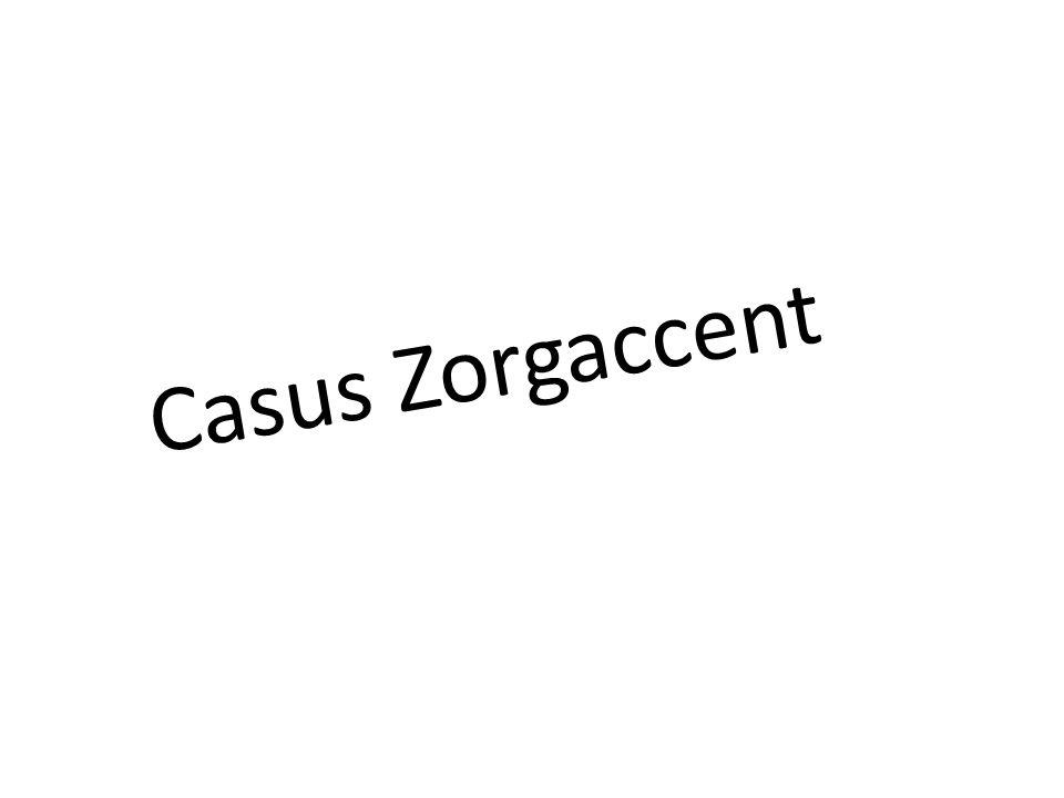 Casus Zorgaccent