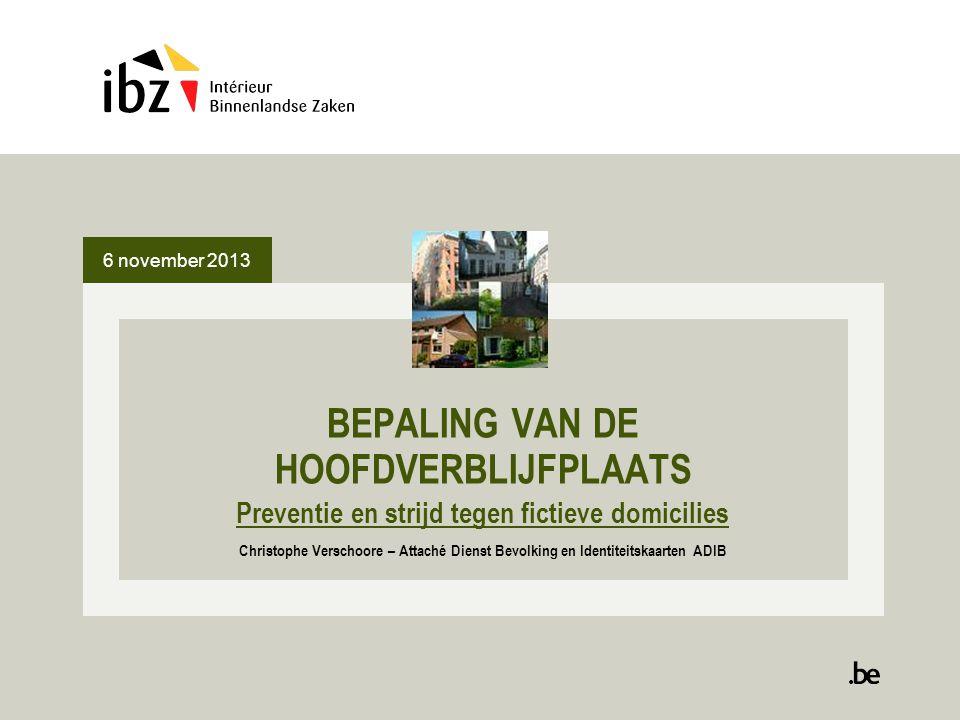 OMZENDBRIEF CPG van 03.07.2013 - DOELSTELLINGEN Door een betere omkadering van de opsporingen en de vervolgingen de strijd tegen sociale fraude, gestoeld op een mechanisme van fictieve domicilies, verbeteren.