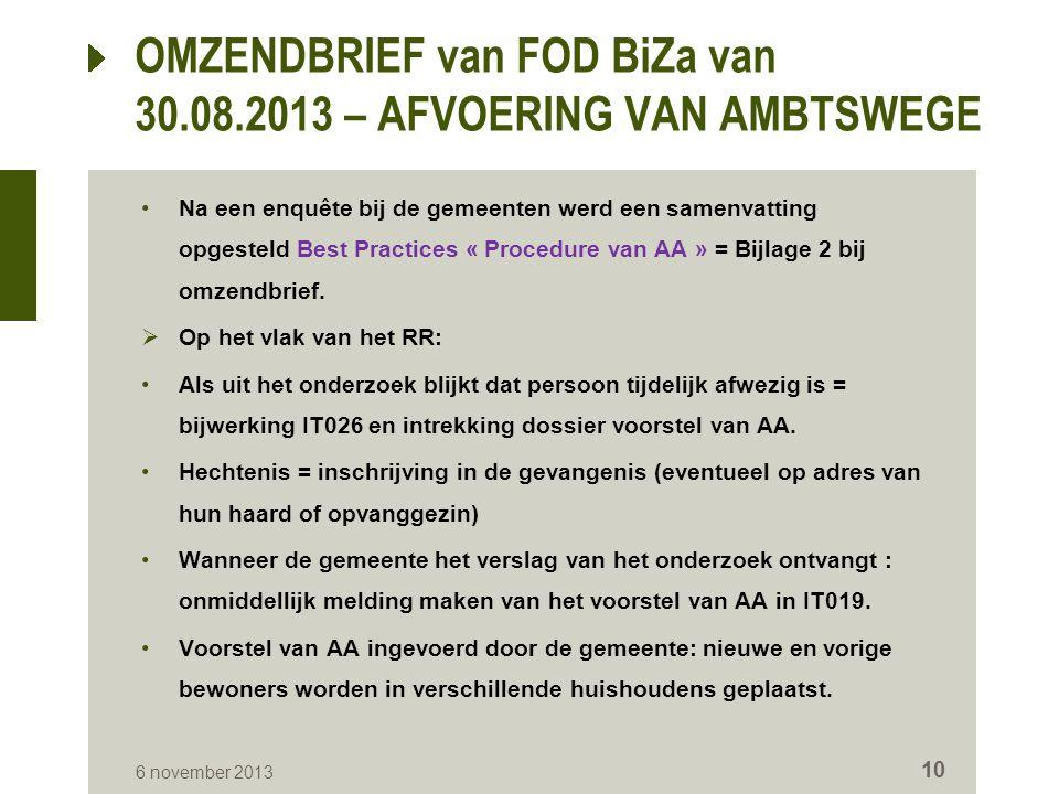 Na een enquête bij de gemeenten werd een samenvatting opgesteld Best Practices « Procedure van AA » = Bijlage 2 bij omzendbrief.  Op het vlak van het