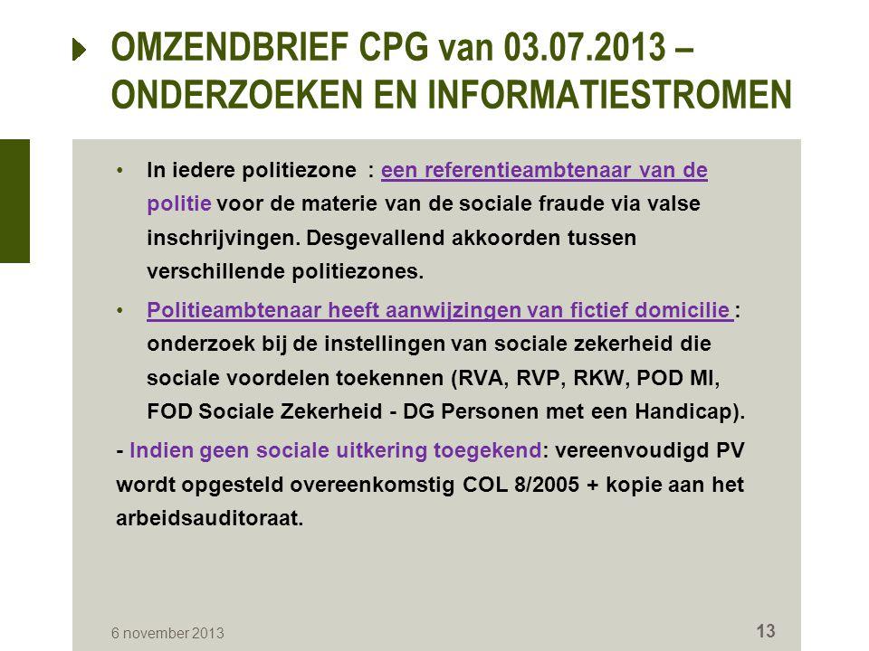 In iedere politiezone : een referentieambtenaar van de politie voor de materie van de sociale fraude via valse inschrijvingen. Desgevallend akkoorden