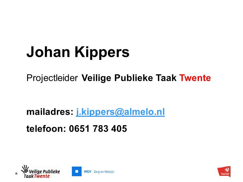 Johan Kippers Projectleider Veilige Publieke Taak Twente mailadres: j.kippers@almelo.nlj.kippers@almelo.nl telefoon: 0651 783 405