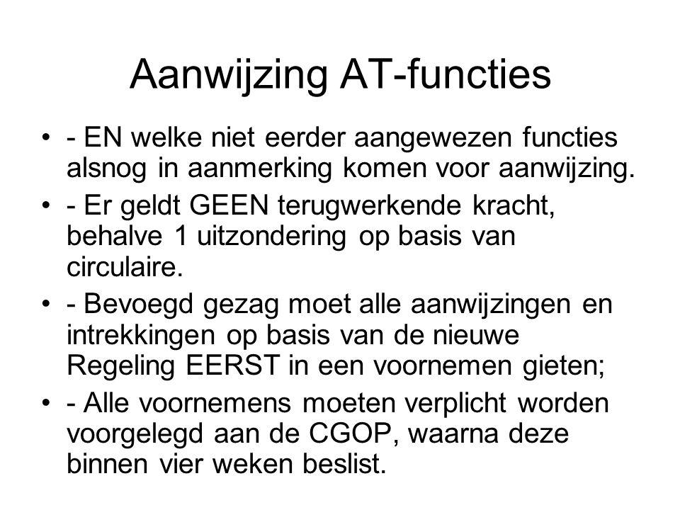 Aanwijzing AT-functies - EN welke niet eerder aangewezen functies alsnog in aanmerking komen voor aanwijzing.
