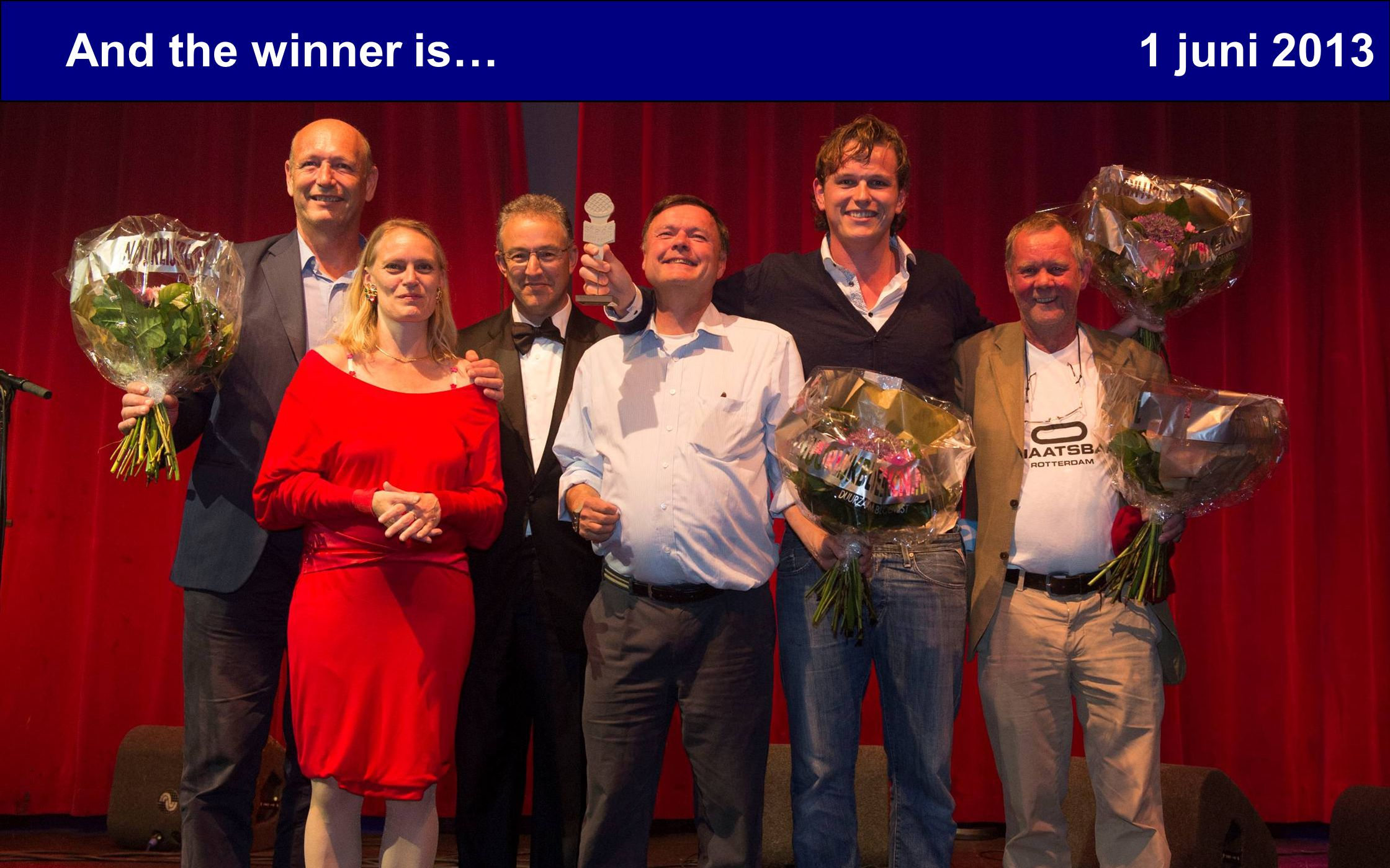 And the winner is… 1 juni 2013