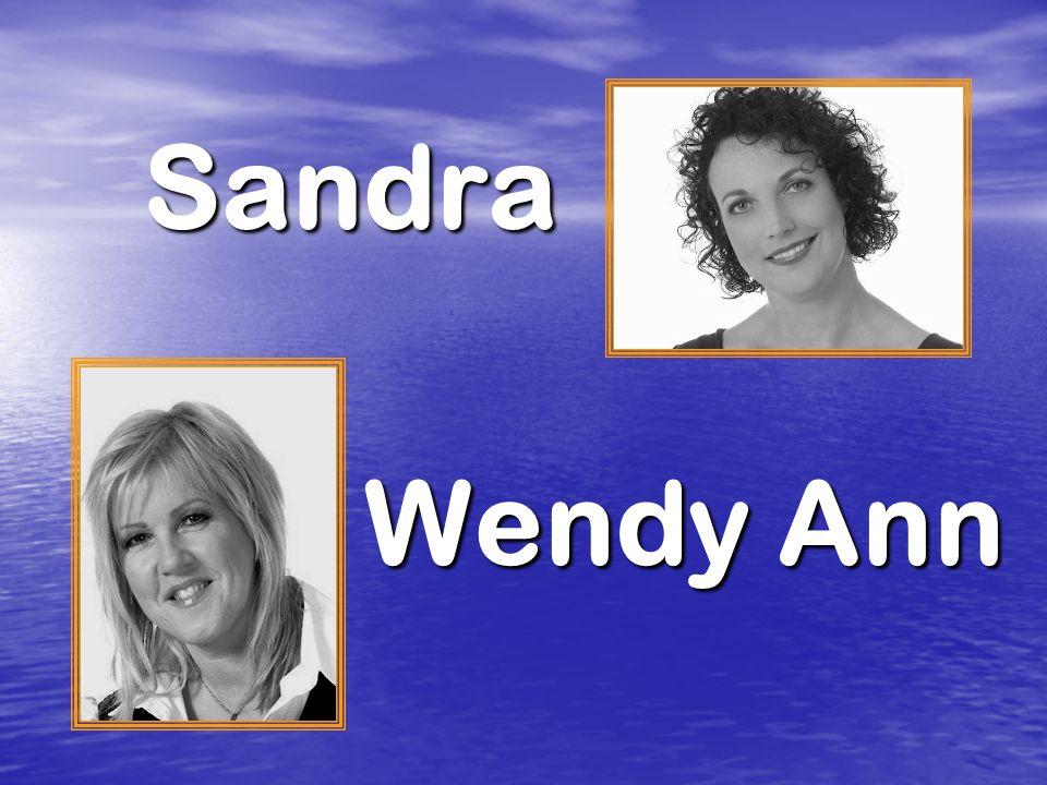 Sandra Wendy Ann Wendy Ann