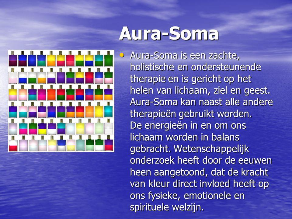 Aura-Soma Aura-Soma Aura-Soma is een zachte, holistische en ondersteunende therapie en is gericht op het helen van lichaam, ziel en geest. Aura-Soma k