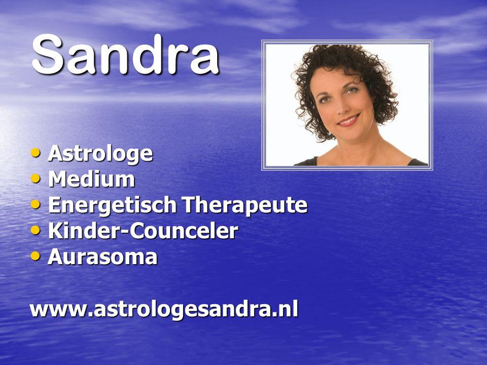 Sandra Astrologe Astrologe Medium Medium Energetisch Therapeute Energetisch Therapeute Kinder-Counceler Kinder-Counceler Aurasoma Aurasomawww.astrolog