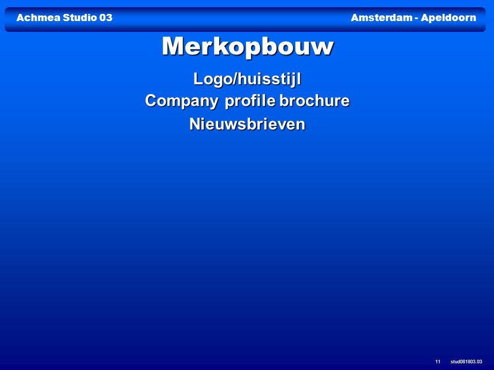 Achmea Studio 03Amsterdam - Apeldoorn stud081803.03 11 Logo/huisstijl Company profile brochure Company profile brochure Nieuwsbrieven Merkopbouw