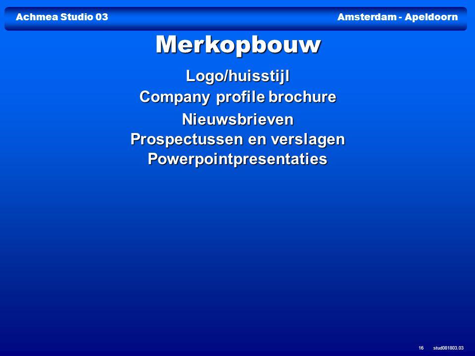 Achmea Studio 03Amsterdam - Apeldoorn stud081803.03 16 Logo/huisstijl Company profile brochure Company profile brochure Nieuwsbrieven Prospectussen en