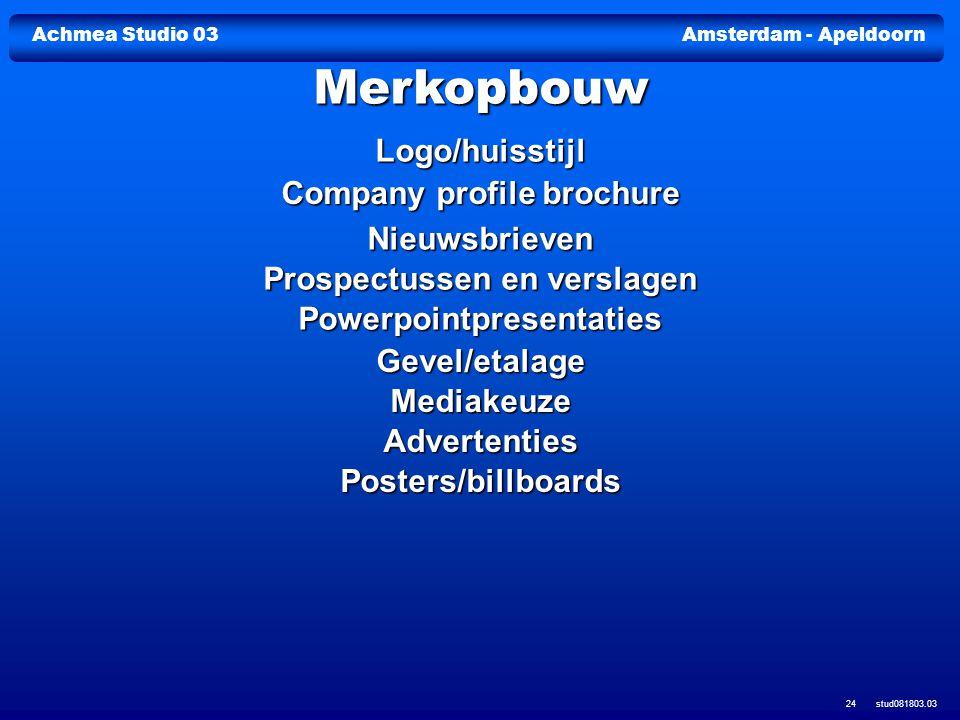 Achmea Studio 03Amsterdam - Apeldoorn stud081803.03 24 Logo/huisstijl Company profile brochure Company profile brochure Nieuwsbrieven Prospectussen en
