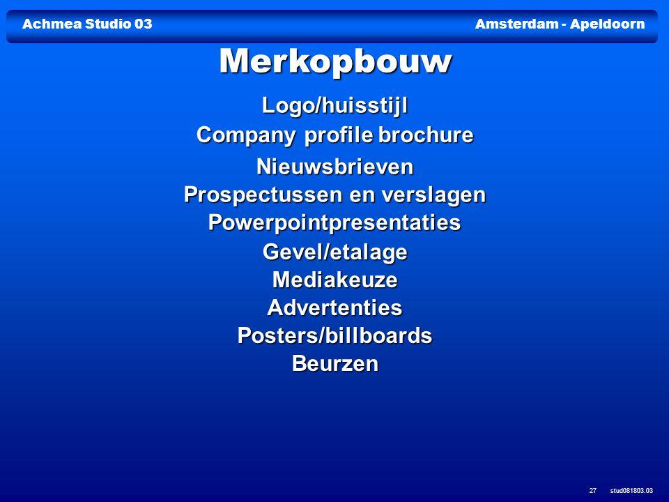 Achmea Studio 03Amsterdam - Apeldoorn stud081803.03 27 Logo/huisstijl Company profile brochure Company profile brochure Nieuwsbrieven Prospectussen en