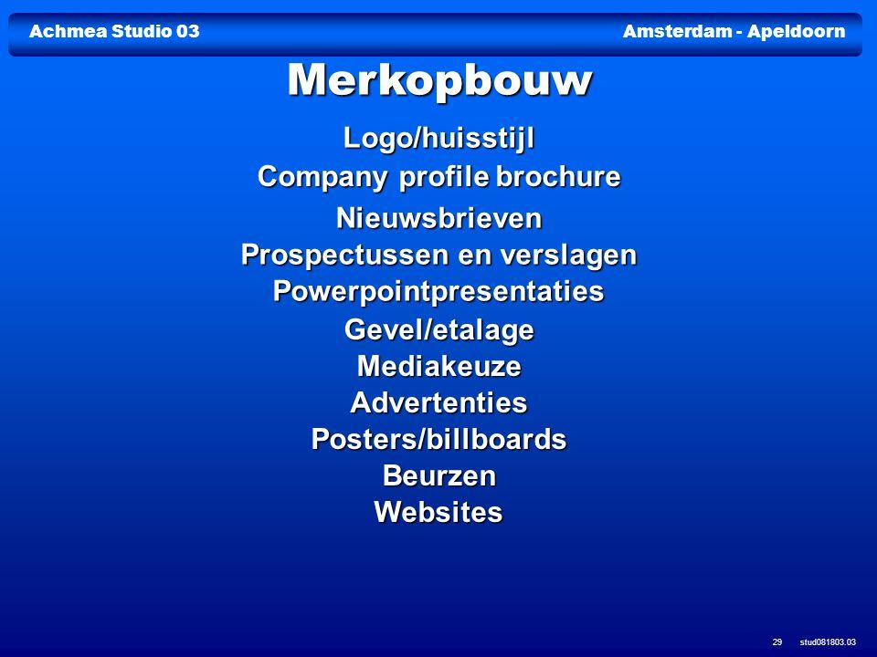 Achmea Studio 03Amsterdam - Apeldoorn stud081803.03 29 Logo/huisstijl Company profile brochure Company profile brochure Nieuwsbrieven Prospectussen en