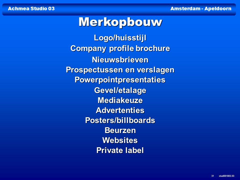 Achmea Studio 03Amsterdam - Apeldoorn stud081803.03 31 Logo/huisstijl Company profile brochure Company profile brochure Nieuwsbrieven Prospectussen en