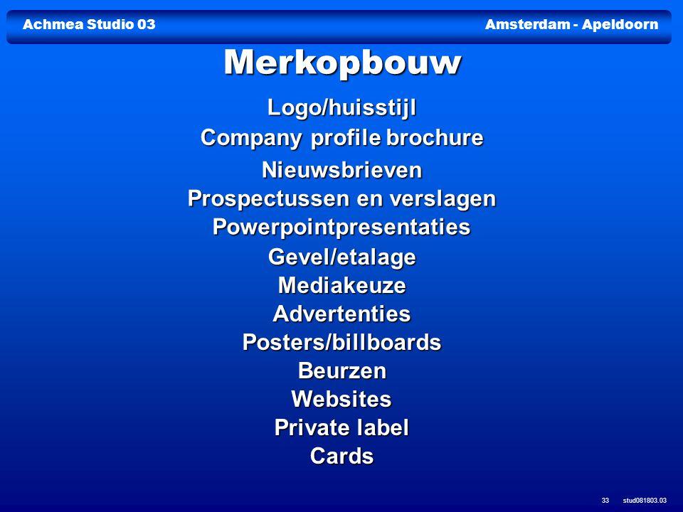 Achmea Studio 03Amsterdam - Apeldoorn stud081803.03 33 Logo/huisstijl Company profile brochure Company profile brochure Nieuwsbrieven Prospectussen en