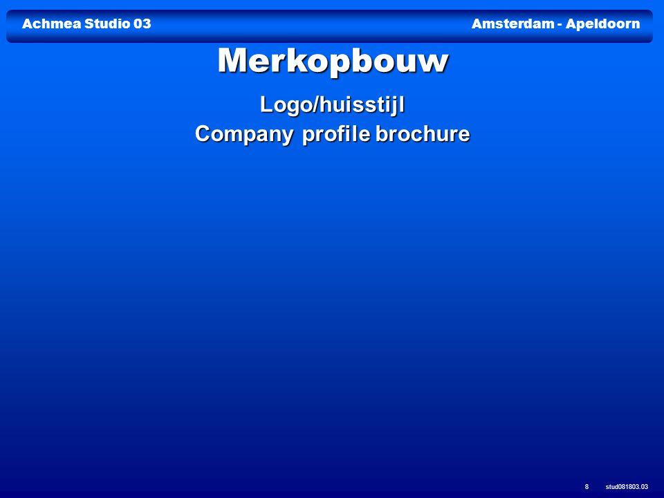 Achmea Studio 03Amsterdam - Apeldoorn stud081803.03 19
