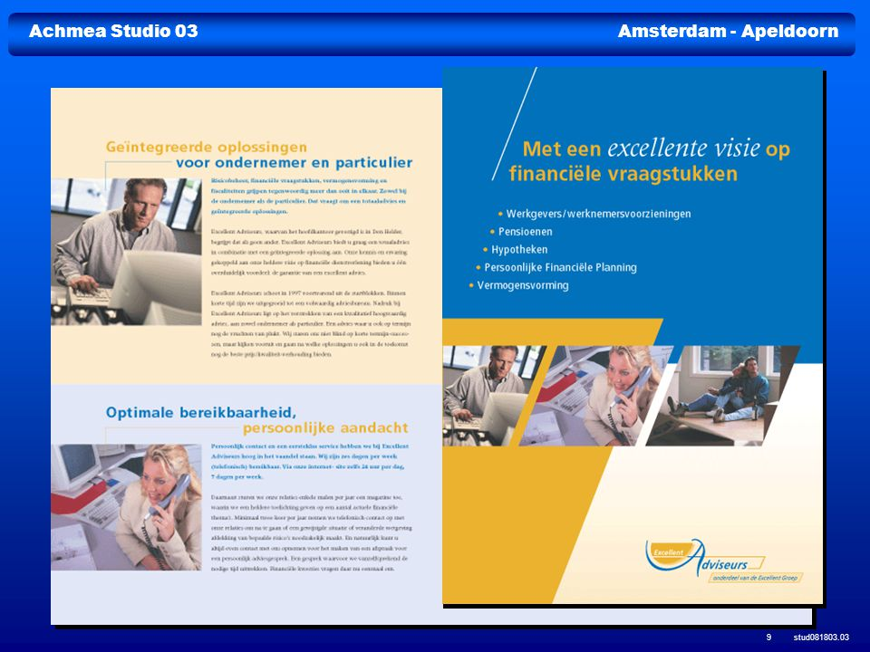 Achmea Studio 03Amsterdam - Apeldoorn stud081803.03 30