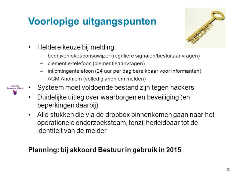 12 Voorlopige uitgangspunten Heldere keuze bij melding: –bedrijvenloket/consuwijzer (reguliere signalen/besluitaanvragen) –clementie-telefoon (clement