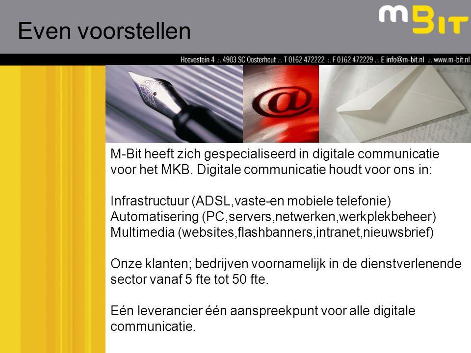 M-Bit heeft zich gespecialiseerd in digitale communicatie voor het MKB.