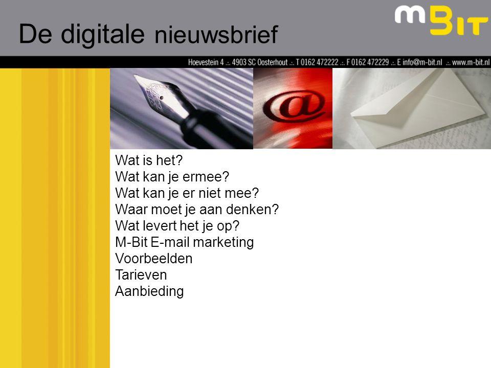 Een digitale nieuwsbrief is een communicatievorm waarin het geschreven woord, afbeeldingen,filmpjes electronisch via e-mail worden verstuurd.