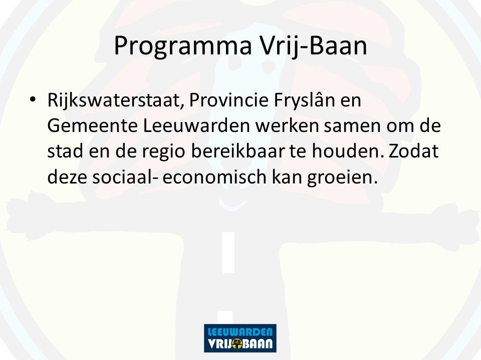 Programma Vrij-Baan Rijkswaterstaat, Provincie Fryslân en Gemeente Leeuwarden werken samen om de stad en de regio bereikbaar te houden.