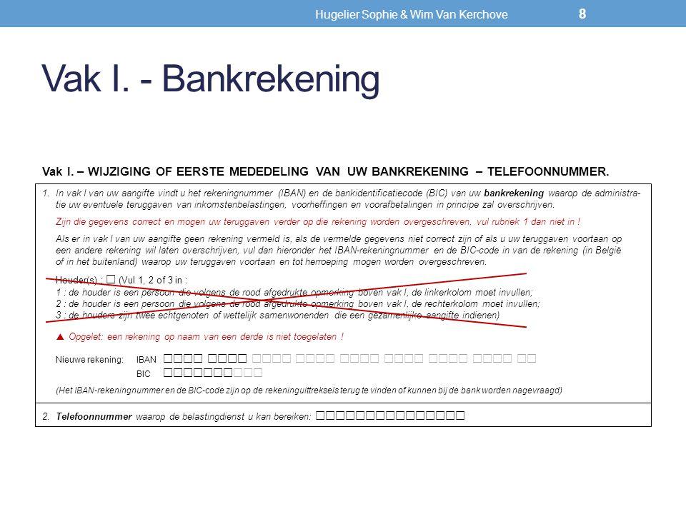 Hugelier Sophie & Wim Van Kerchove Altijd verplicht aan te geven (+) 49 Vak VII.
