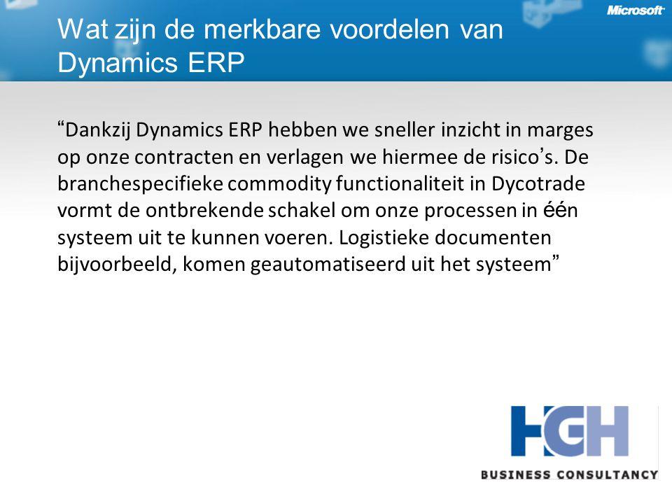 Dankzij Dynamics ERP hebben we sneller inzicht in marges op onze contracten en verlagen we hiermee de risico ' s.