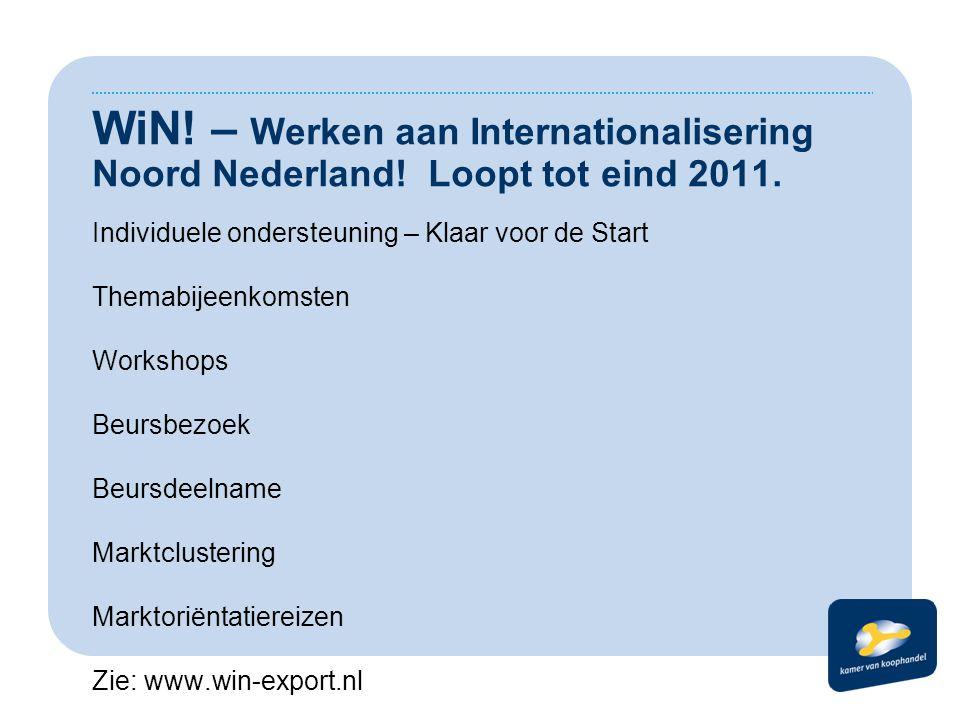 WiN. – Werken aan Internationalisering Noord Nederland.